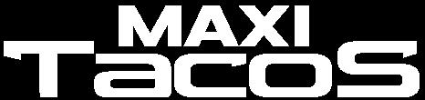 MAXITACOS – Livraison Gratuite sur Villeurbanne et Lyon 3